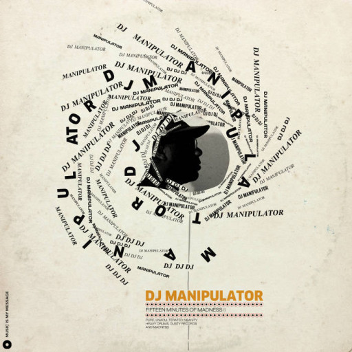 DJ Manipulator - 15 Mins of Madness II